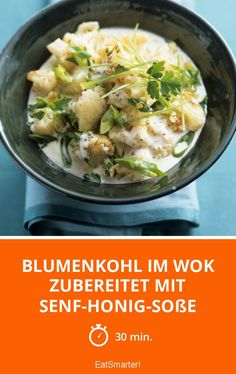 Blumenkohl im Wok zubereitet mit Senf-Honig-Soße - smarter - Zeit: 30 Min. | eatsmarter.de