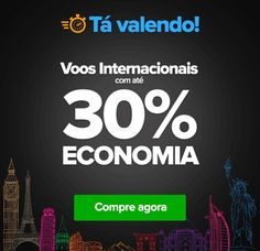 VALENDOOO! 10H de economia EXTRA, destinos INTERNACIONAIS :: Jacytan Melo…