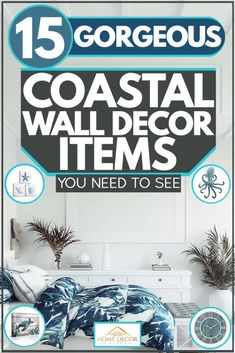 15 Gorgeous Coastal Wall Decor Items You Need To See. Article by HomeDecorBliss.com #HomeDecorBliss #HDB #home #decor