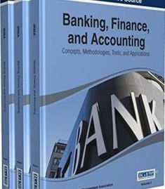 Banking Finance And Accounting: Concepts Methodologies Tools And Applications PDF Chemical Engineering, Electrical Engineering, Engineering Technology, Finance Bank, Personal Finance, Accounting Career, Business Education, Global Economy, Create Website