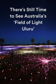 Field of Light Uluru, an immersive and joy-inspiring light installation, was only supposed to be up for one year, but now you can see it through 2020. #australia