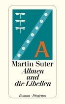Martin Suter     Allmen und die Libellen     Roman, Taschenbuch, 208Seiten   € (D) 9.90 / sFr 14.90* / €(A)10.20