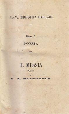 IL MESSIA di F.A. Klopstock 2 volumi in 1 UTET 1858 Nuova Biblioteca Popolare