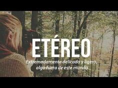 Las 24 palabras más bonitas del idioma español - YouTube