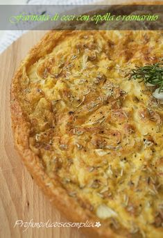 Profumo di cose semplici : Farinata di ceci con cipolle e rosmarino