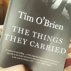 The Things They Carried- Tim O'Brien | 32 Books You'd Love To Read Again For The First Time