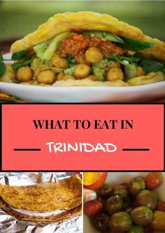 What to eat in Trinidad and Tobago