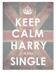 "Usually I think the ""keep calm and.."" pictures are annoying but I like this one! I'm coming for you Harry."