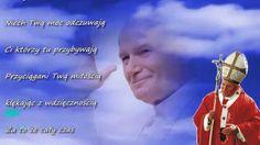 Kanonizacja Jana Pawła II ... Kochamy Cię Ojcze Święty