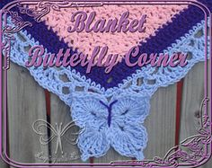 This pattern was designed to accent the corners of any blanket pattern with a butterfly. You'll love this pattern because it can be added to Any blanket border pattern you already have in your pattern library!