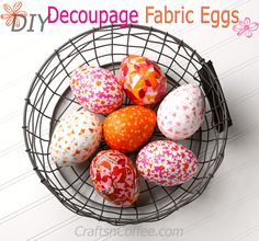 Tutorial: Scrap fabric decoupaged Easter eggs