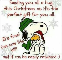 sending you a christmas hug snoopy christmas christmas quotes christmas quote peanuts christmas snoopy christmas christmas comments cute christmas quotes christmas quotes for friends christmas quotes for family christmas hugs snoopy christmas quotes Funny Christmas Wishes, Christmas Greetings, Christmas Humor, All Things Christmas, Christmas Holidays, Christmas Cards, Happy Holidays, Christmas Blessings, Christmas Messages