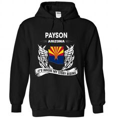 I Love PAYSON - Its where my story begins! T-Shirts