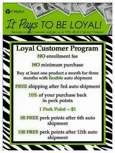 Wow!  As a Loyal Customer you can buy product at the same cost as me!!  Why wouldn't you want to be a Loyal?!?!