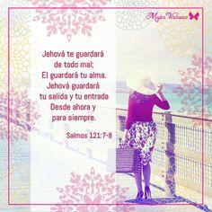 Salmos 121:7-8  #mujervirtuosa - https://m.facebook.com/mujervirtuosalasvegas