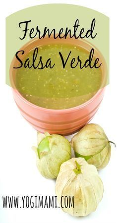 Fermented Salsa Verde Fermented Food Recipes Fermented Vegetables Most popular on Pinterest. New fermentation ideas updated DAILY. ☺️♥️☺️ #carbswitch http://carbswitch.com Please Repin :)