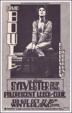 October 27 & 28, 1972 — Bill Graham presents David Bowie at Winterland, San Francisco — Bowie's first U.S. Tour — with Sylvester and his Hot Band, & Philorescent Leech and Eddie