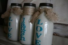 Live laugh love Milk Bottles from Frappucino Bottles