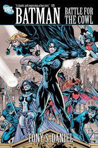 BATMAN: BATTLE FOR THE COWL | DC Comics