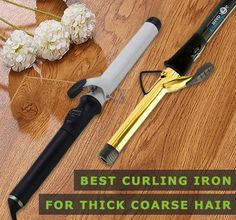 Best Curling Irons for Thick Coarse Hair of 2021 - Get Curler UK
