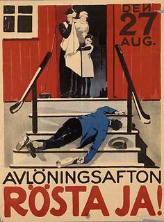 """Payday evening - vote yes!"" Poster from Swedish prohibition referendum, 1922."
