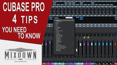 CUBASE 8.5 - 4 TIPS YOU NEED TO KNOW - mixdownonline.com