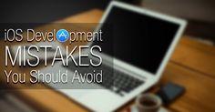 Common Mistakes That Hamper iOS Mobile App Development