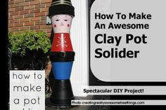 How To Make An Awesome Clay Pot Solider