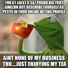 But Thats None Of My Business - Kermit funny meme