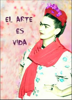 Spanish quote Frida Kahlo Art Is Life, watercolour effect, available at www.artdecadence.etsy.com