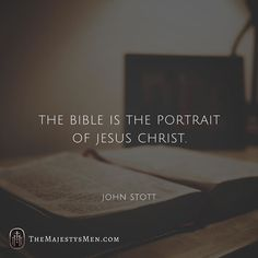 The Bible is the portrait of Jesus Christ. John Stott #christian #Bible #Jesus #Christ #wordoftheday #portrait #picture #wordofgod #faith #hope #grace #revelation #redemption #jesusplusnothing #jesuschangeseverything #graceupongrace #gracefortoday #words #quotes #qotd #johnstott #reformed (Visit http://ift.tt/1O9ntrc for more images and thoughts like these!)