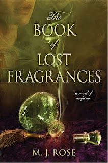 CELTICLADY'S REVIEWS: The Book of Lost Fragrances by M.J.Rose Review for Historical Fiction Virtual Book Tours