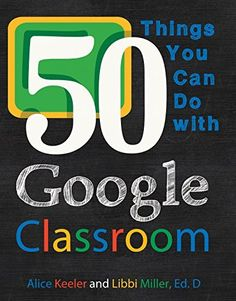 50 Things You Can Do With Google Classroom by Alice Keeler, http://www.amazon.com.au/dp/B00XCPAZC8/ref=cm_sw_r_pi_dp_YtXQvb02M0R0Z