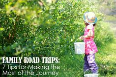 Family Road Trips: 7 Tips for Making the Most of the Journey | Childhood101