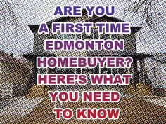 ARE YOU A FIRST TIME EDMONTON HOMEBUYER? HERES WHAT YOU NEED TO KNOW http://mvnt.us/m262360  Remember to subscribe to our blog to get daily updates!  #homesforsaleedmonton #edmontonrealestate #edmontonproperties  #edmontonhousesforsale #teamleadingedge #findmyhouse | Visit us at FindMyHouse.ca | Powered by Team Leading Edge