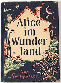 Alice in Wonderland. Year: #1948. Country: #Germany. Illustrations: Nils Graf Stenbock-Fermor . Additional Info:Alster-Verlag #German edition. #book #cover #art