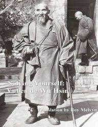 Solving Yourself: Yuben de Wu Hsin (English Edition) Religion, True Nature, Book Nooks, Buddha, Box, English, Statue, Masters, Faith