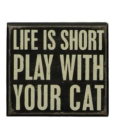 Look at this #zulilyfind! 'Play With Cat' Box Sign by Primitives by Kathy #zulilyfinds