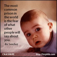 Most Common, Say You, Moving Forward, Positive Thoughts, Other People, Prison, Self Love, Positivity, Sayings