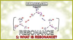 What is Resonance -Understanding Orgo Resonance Structures Vid 1 by Leah...