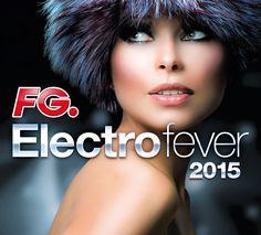 Electro Fever 2015 - Clubbing & Deep House - https://itunes.apple.com/fr/album/electro-fever-2015-by-fg-la/id966053254 - #BobSinclar #KennyKruger #TenderGames #Bonobo #GuiBorato #TheSupermenLovers #HerrStyler #Mason #MikeMaco #FG #Electro #Dancefloor
