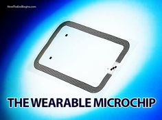 Micro-Chipping Agenda & RFID Chips Are Being Implemented   World Truth.TV