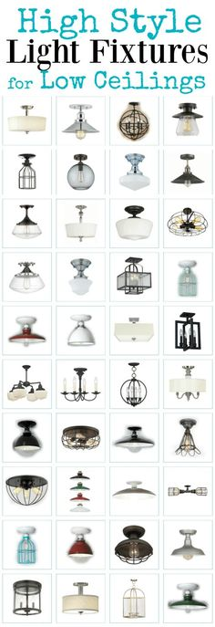 Have low ceilings but want high style lights? Here's the ultimate list of flush and semi flush ceiling lights for short ceilings and even shorter budgets. Ditch the builder grade lights and upgrade your home.: