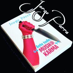 Que no te engañen las apariencias. Este libro es todo amor. #antetodomushakarma #todoskarma2 #jorgeparra #karma #novela #libro #amor #apariencias