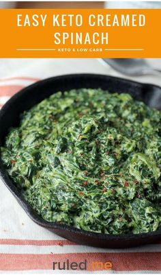 An easy keto creamed spinach recipe great for a keto or low carb diet. This makes a great meal or side dish. #ketodiet #ketorecipes #ketogenicdiet