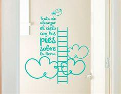 """#Vinilo #Adhesivo #Textos """"Trata de alcanzar el cielo con los pies sobre la tierra"""""""