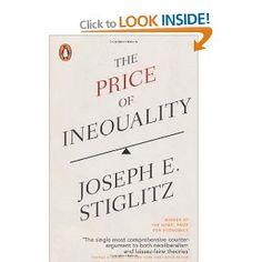 The Price of Inequality: Amazon.co.uk: Joseph Stiglitz: Books