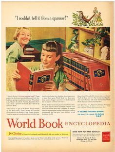 Before Google there was World Book Encyclopedia, 1953.