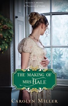 """Read """"The Making of Mrs. Hale"""" by Carolyn Miller available from Rakuten Kobo. Marry in haste, repent in leisure—Mrs. Hale is about to find out how painful that repentance can truly be. I Love Books, Good Books, My Books, Historical Romance Novels, Historical Fiction, Cover Design, Gretna Green, Historischer Roman, Fiction Books"""