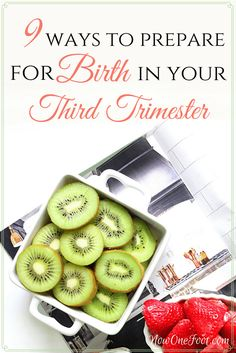 Preparing for birth during your third trimester tips | labor prep | pregnancy tips | childbirth